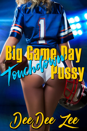 Big Game Day Touchdown Pussy