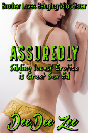Assuredly, Sibling Incest Erotica is Great Sex Ed