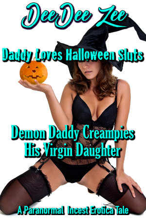 Demon Daddy Creampies His Virgin Daughter