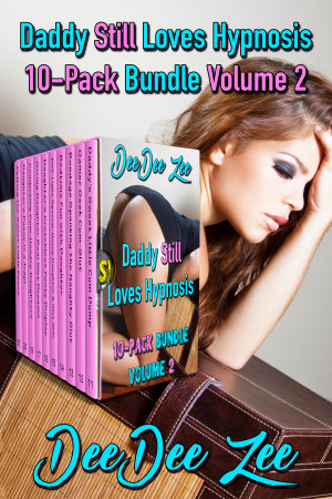 Daddy Still Loves Hypnosis 10-Pack Bundle Volume 2
