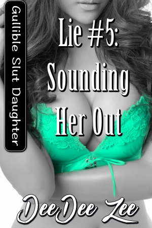 Lie #5: Sounding Her Out