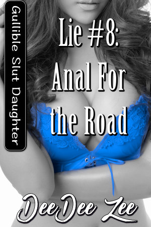 Lie #8: Anal for the Road