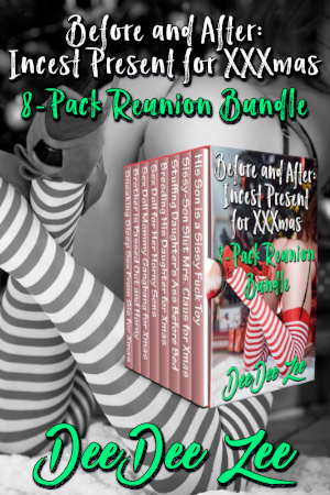 Before and After: Incest Present for XXXmas 8-Pack Reunion Bundle