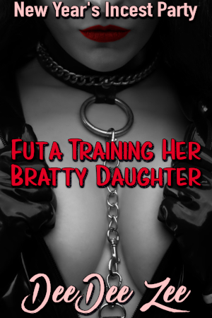 Futa Training Her Bratty Daughter