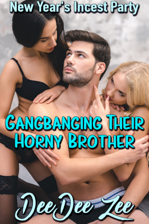 Gangbanging Their Horny Brother
