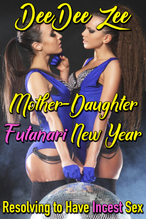 Mother-Daughter Futanari New Year