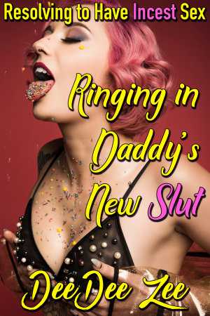 Ringing in Daddy's New Slut