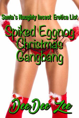 Spiked Eggnog Christmas Gangbang