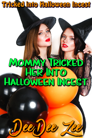 Mommy Tricked Her Into Halloween Incest
