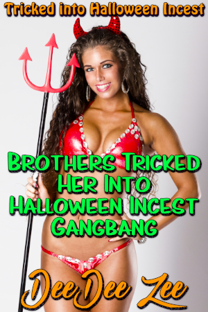 Brothers Tricked Her Into Halloween Incest Gangbang