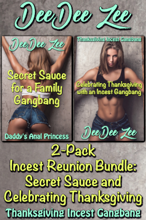 2-Pack Incest Reunion Bundle: Secret Sauce and Celebrating Thanksgiving
