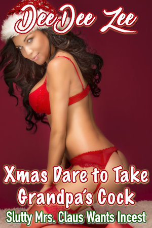 Xmas Dare to Take Grandpa's Cock