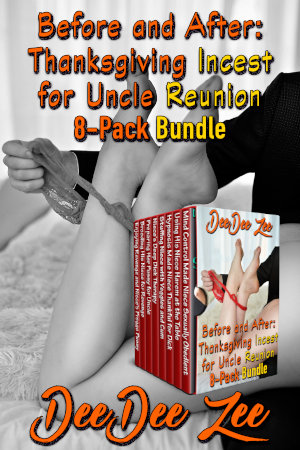Before and After: Thanksgiving Incest for Uncle Reunion 8-Pack Bundle