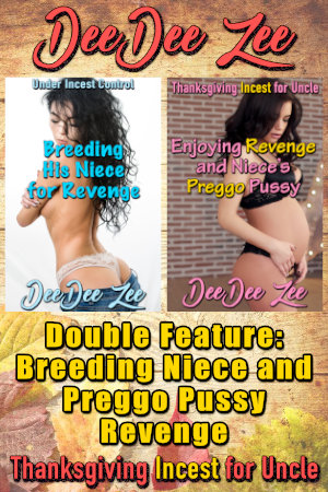 Double Feature: Breeding Niece and Preggo Pussy Revenge