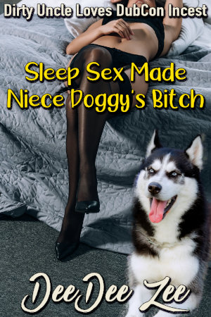 Sleep Sex Made Niece Doggy's Bitch