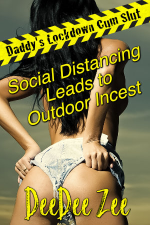 Social Distancing Leads to Outdoor Incest