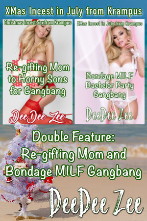 Double Feature: Re-gifting Mom and Bondage MILF Gangbang