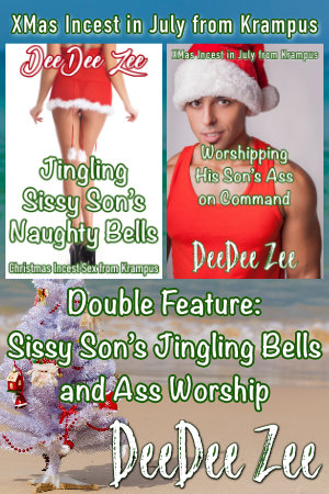 Double Feature: Sissy Son's Jingling Bells and Ass Worship