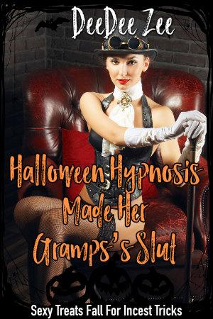 Halloween Hypnosis Made Her Gramps's Slut
