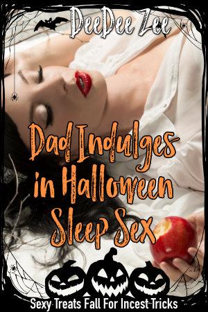 Dad Indulges in Halloween Sleep Sex