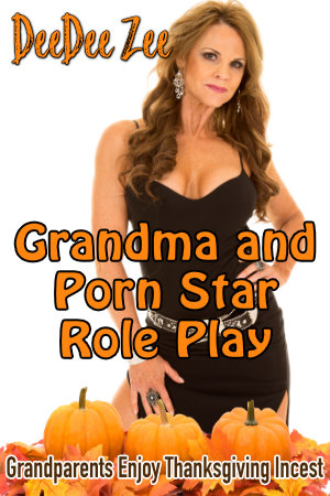Grandma and Porn Star Role Play