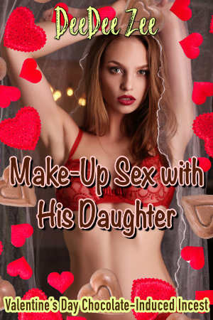 Make-Up Sex with His Daughter